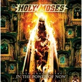HOLY MOSES - 30th Anniversary - In The Power Of Now (2xcd) - CD x 2