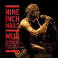 NINE INCH NAILS - Mudstock! Woodstock Festival Broadcast 1994 (2xlp) Ltd Edit Gatefold Sleeve -E.U - 33T x 2