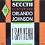 SECCHI FEATURING ORLANDO JOHNSON - i say yeah - 12 inch 45 rpm