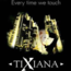 TIXIANA - every time we touch - 12 inch 33 rpm