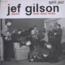 JEF GILSON SEPTET - Avec Lloyd Miller - 10 inch