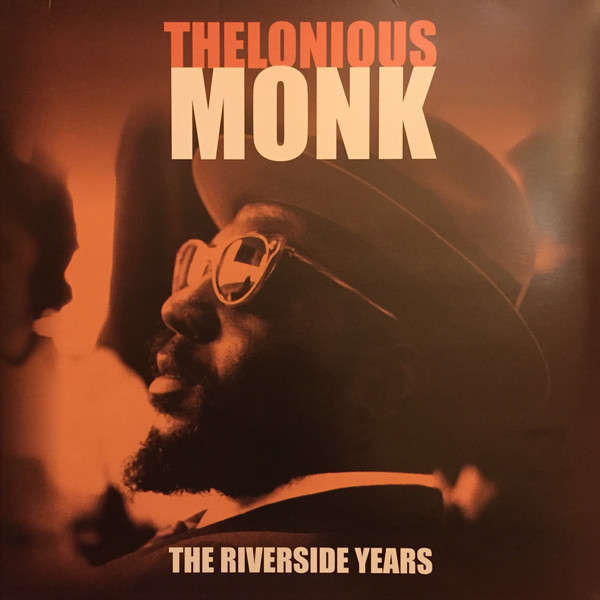 Thelonious Monk The Riverside Years