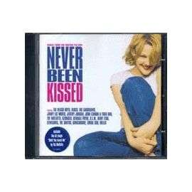 Never Been Kissed Original Soundtrack