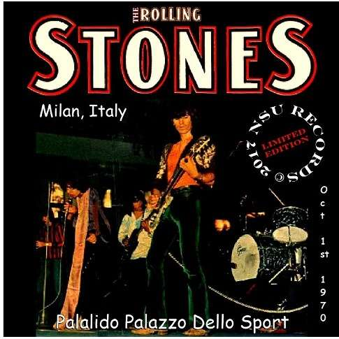 the rolling stones LIVE MILAN, ITALY 1970 OCTOBER 1ST LTD CD