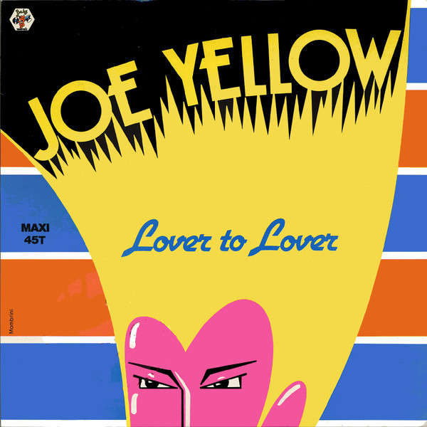Joe YELLOW lover to lover / lover (again)