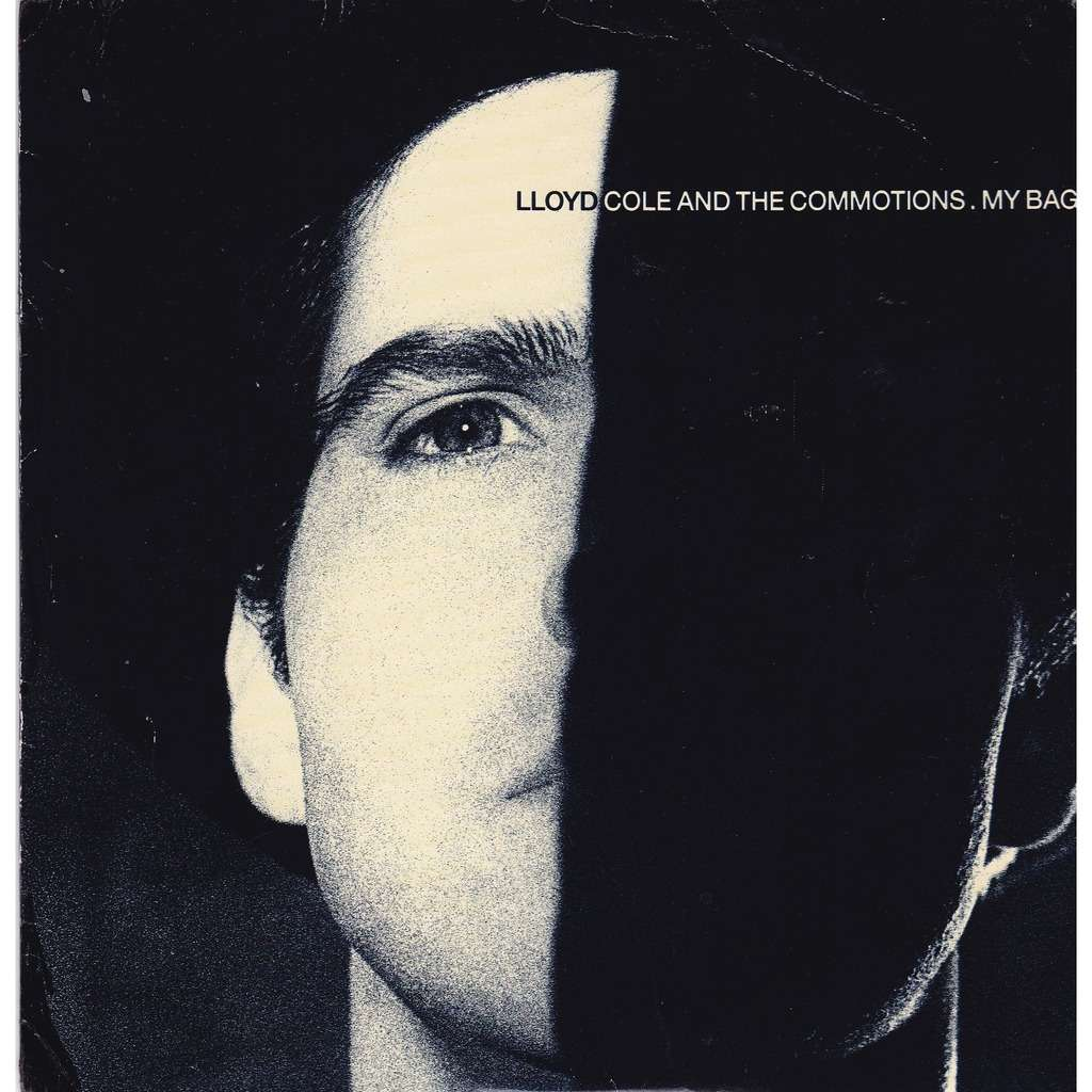 Lloyd COLE and the COMMOTIONS My bag