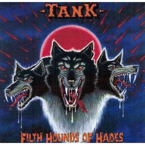 Tank Filth Hounds Of Hades