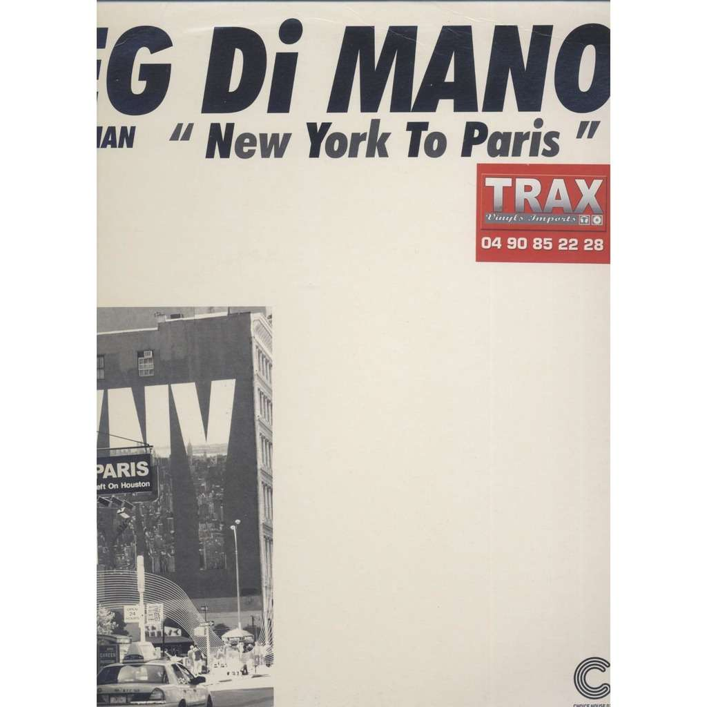 Greg Di Mano New York To Paris