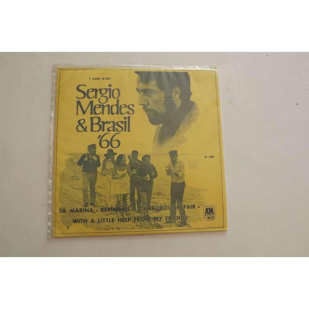 Mendes Sérgio & Brasil '66 Sá Marina / Berimbau / Scarborough Fair / With A Little Help From My Friends