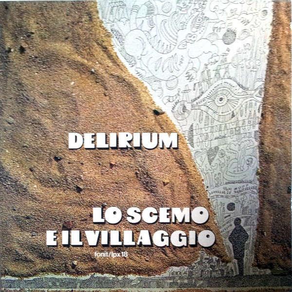Delirium Lo Scemo E Il Villaggio