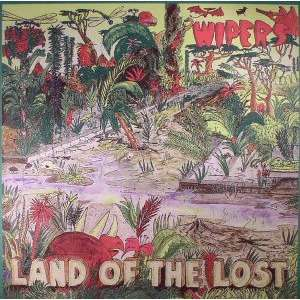 Wipers ‎ Land Of The Lost