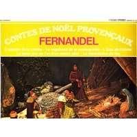 FERNANDEL contes de noël provençaux