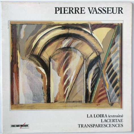 Pierre VASSEUR La Loira (original French press - gatefold sleeve - 1985 - Near Perfect conditions)