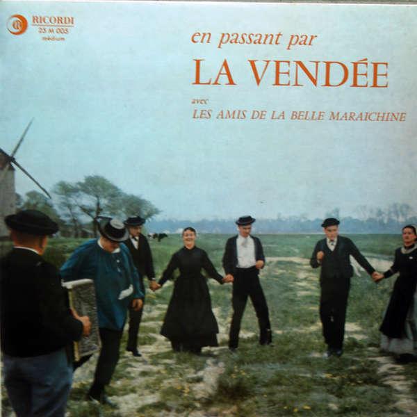 La Belle Maraichine En passant par la Vendée