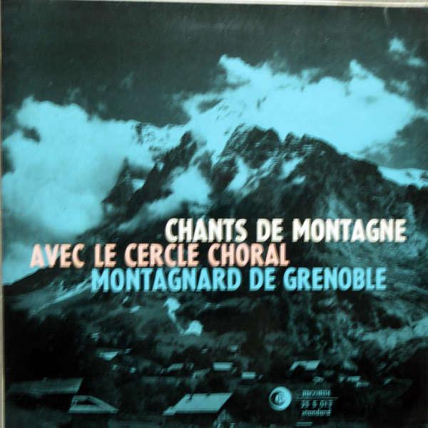 Cercle montagnard de Grenoble Chants de montagne