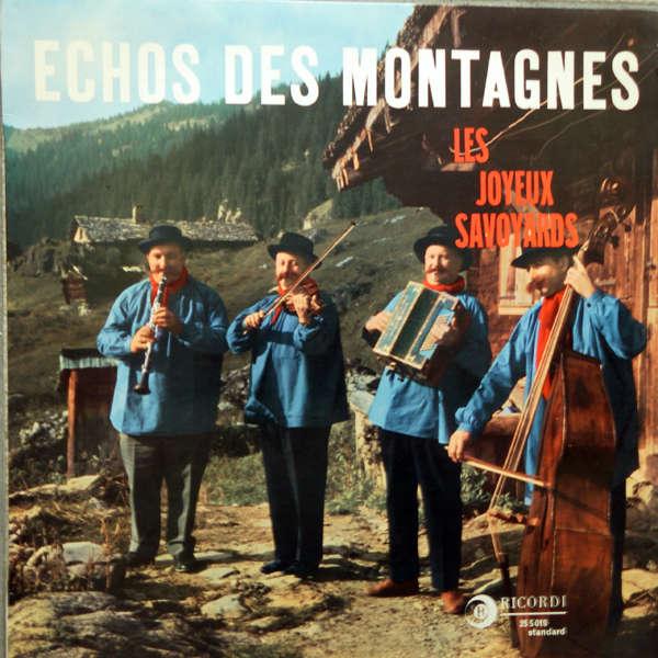 Les Joyeux Savoyards Echos des montagnes