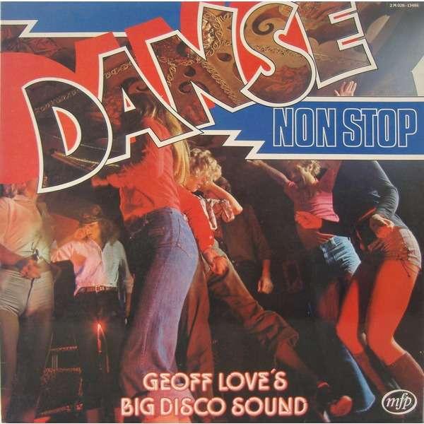GEOFF LOVE'S BIG DISCO SOUND Non Stop Dance (original French press - 1980)