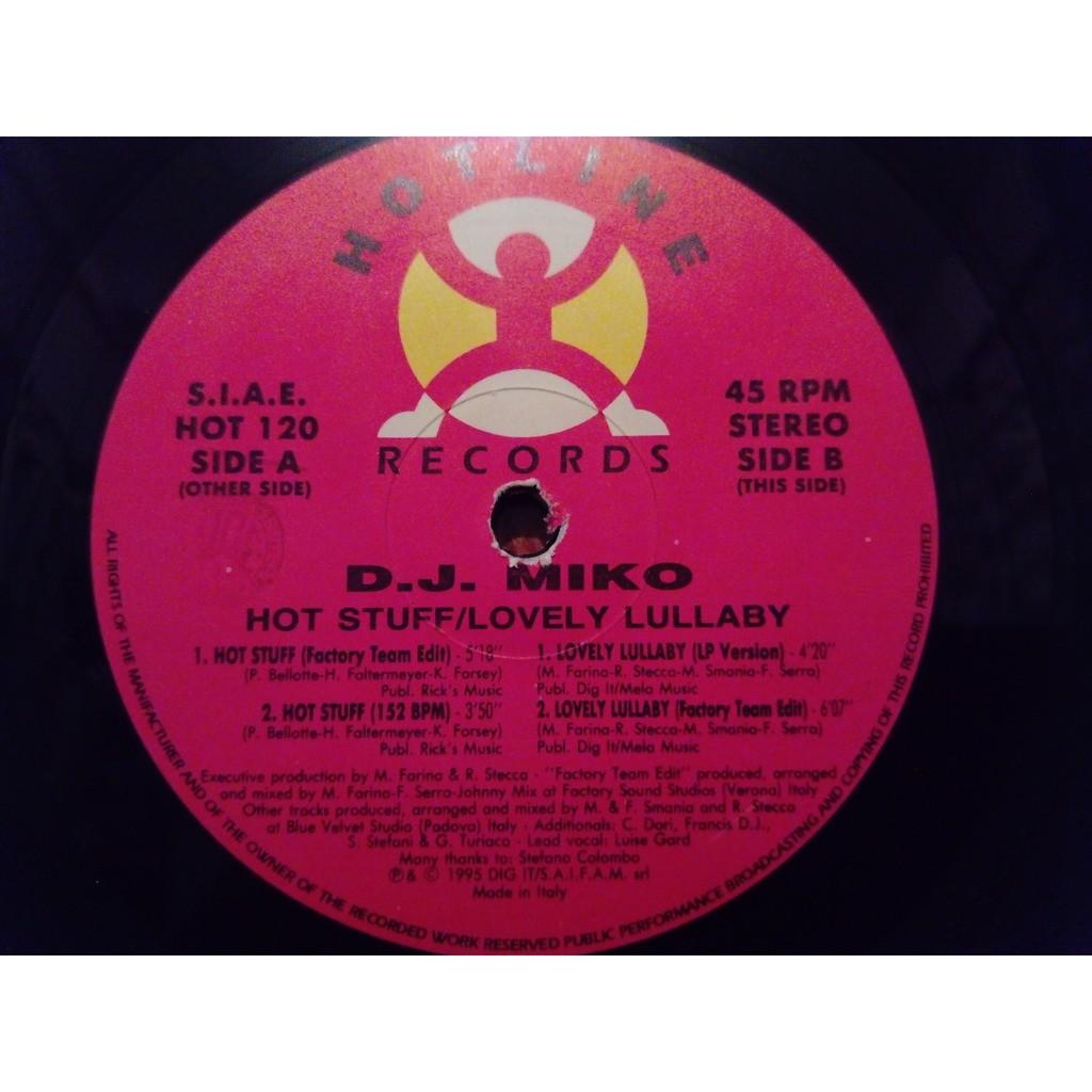 DJ miko Hot Stuff / Lovely lullaby