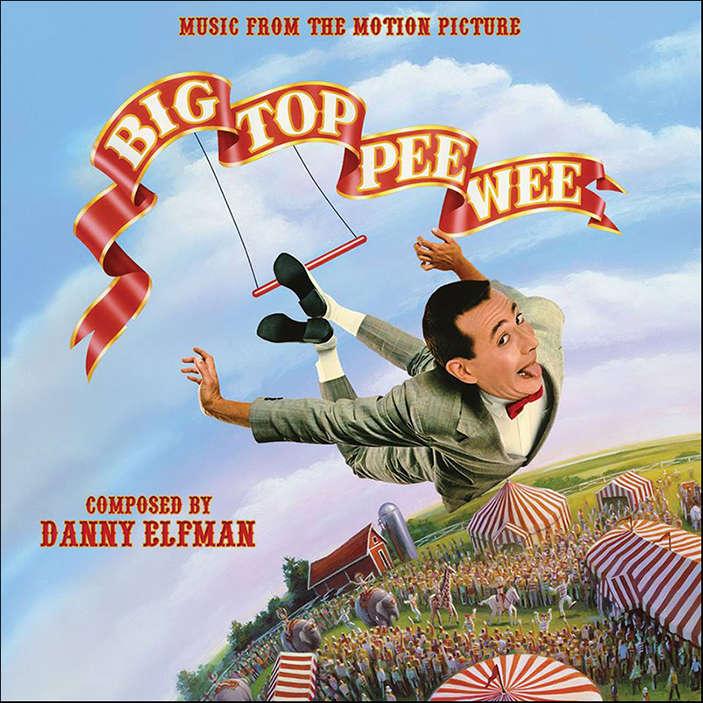Danny Elfman Big Top Pee-wee