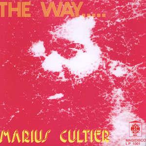 Marius Cultier The Way