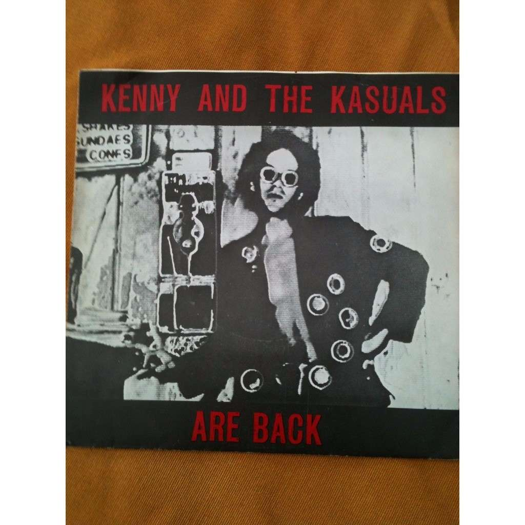 KENNY AND THE KASUALS Are Back