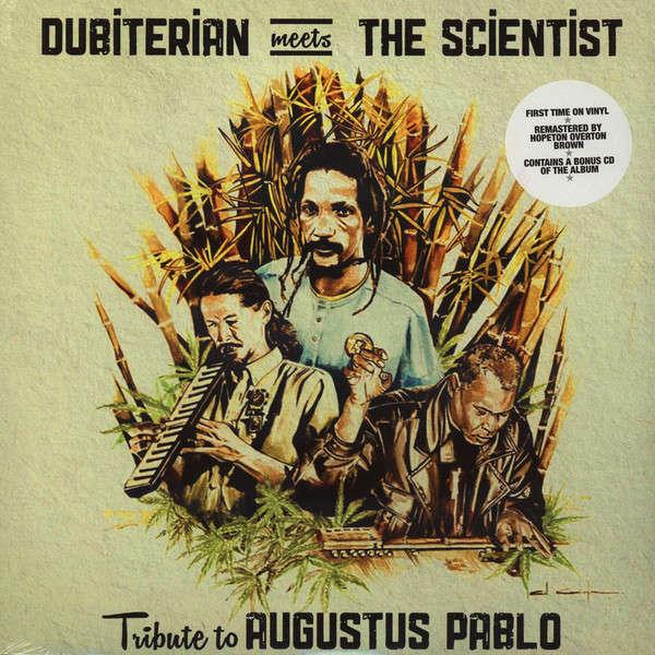Dubiterian Meets Scientist  Tribute To Augustus Pablo