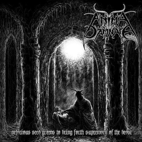 ANIMA DAMNATA Nefarious Seed Grows To Bring Forth Supremacy Of The Beast
