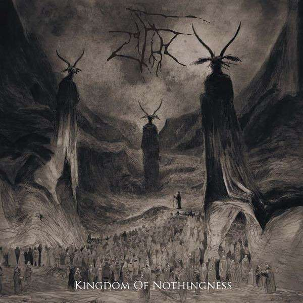 ZIFIR Kingdom Of Nothingness