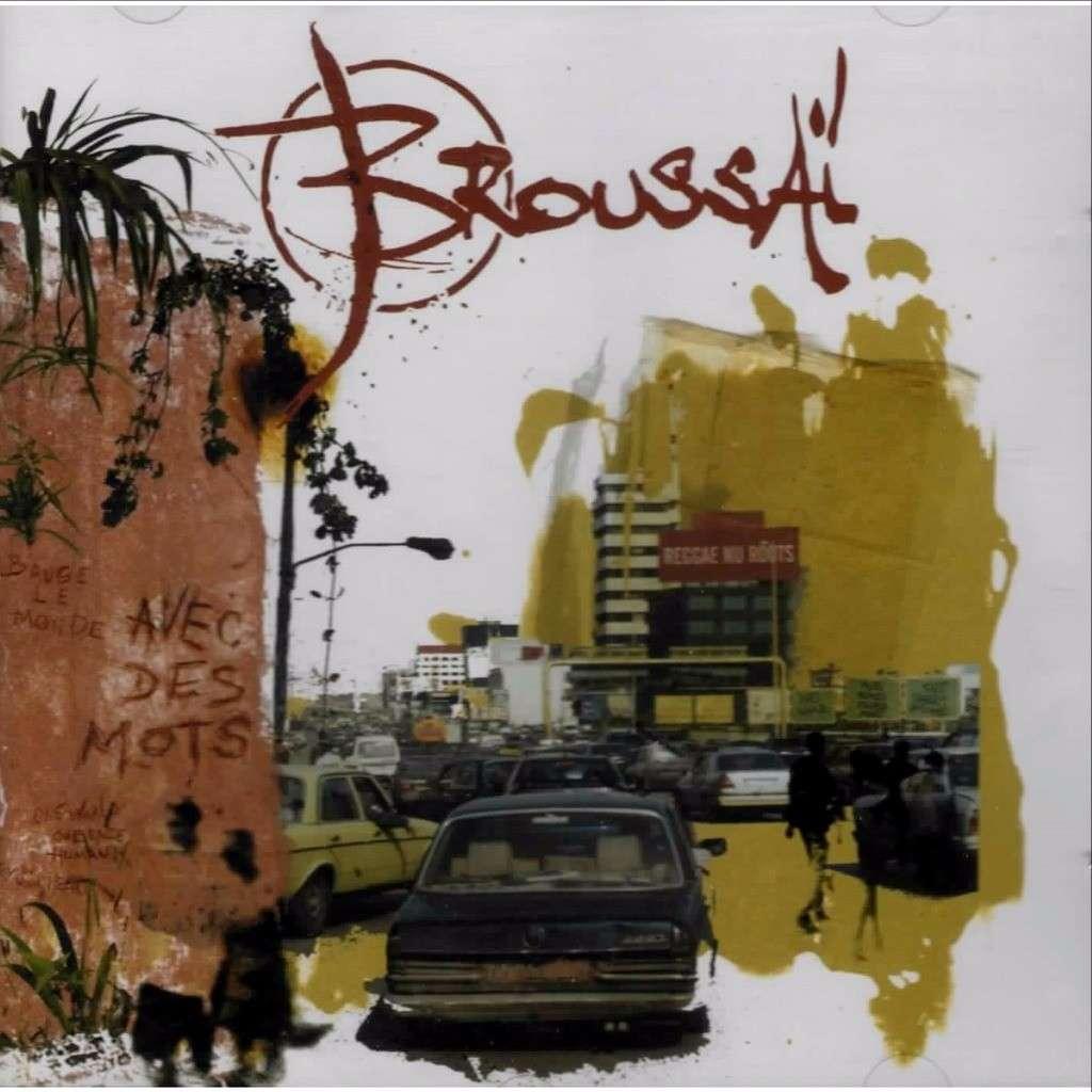 album broussai avec des mots