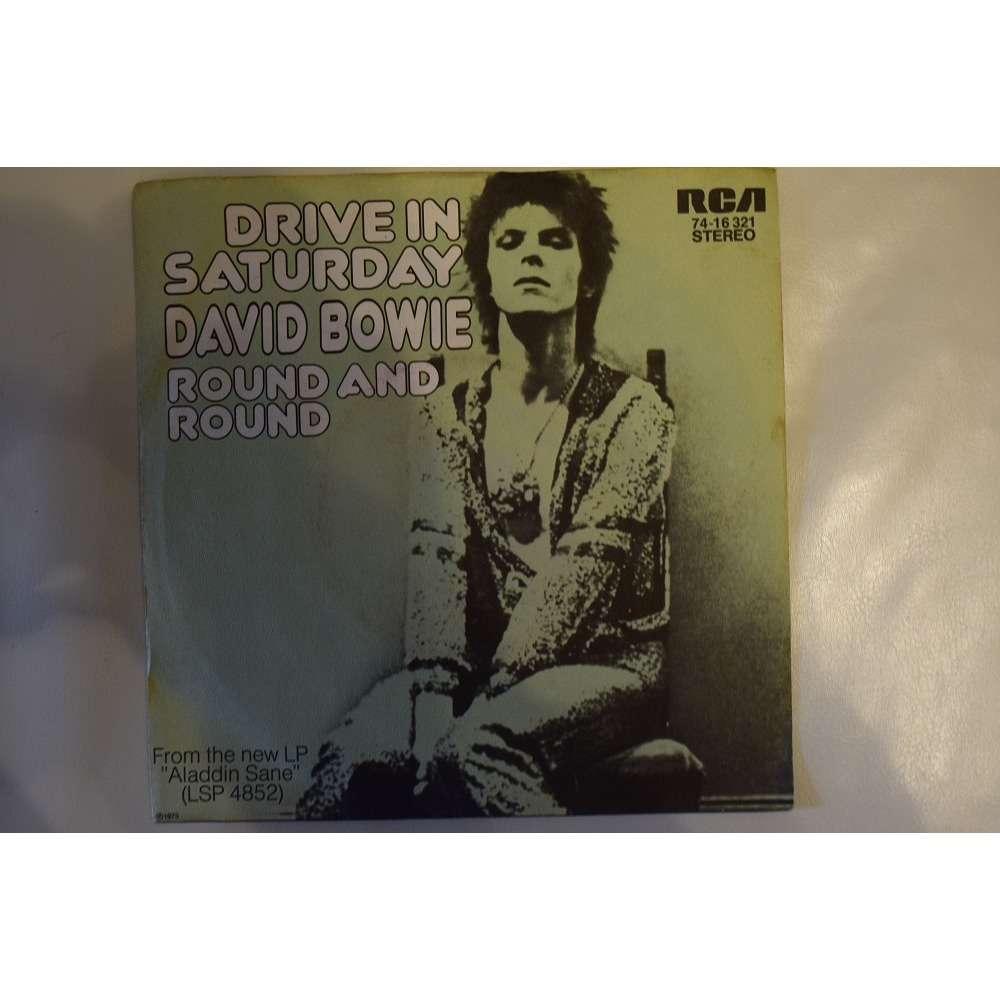david bowie drive in saturday et round and round