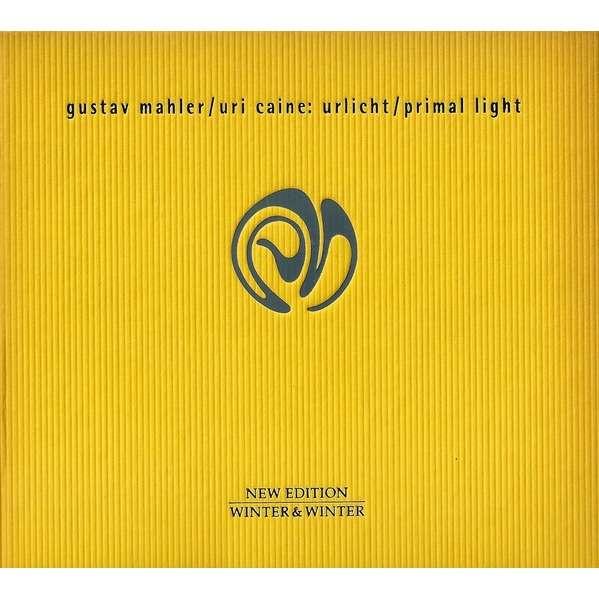 Uri Caine Gustav Mahler: Urlicht / Primal Light