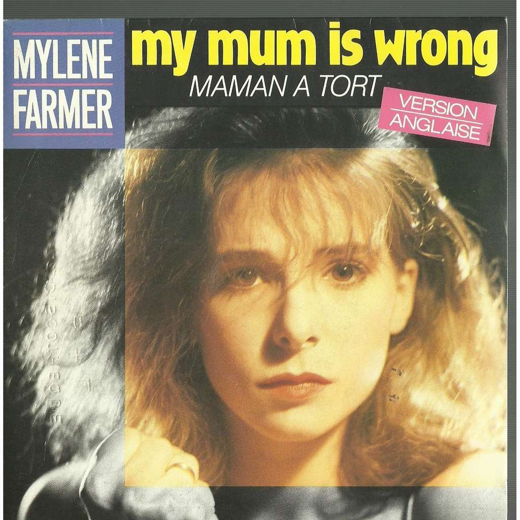 mylène farmer my mum is wrong