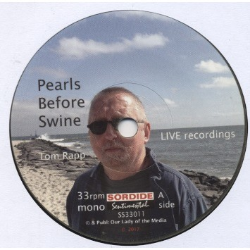 PEARLS BEFORE SWINE & TOM RAPP Discontinuity - Live Recordings 1972-3 & 1999 ( EP + Booklet 8 pages + Poster Jean-François JAMOUL)
