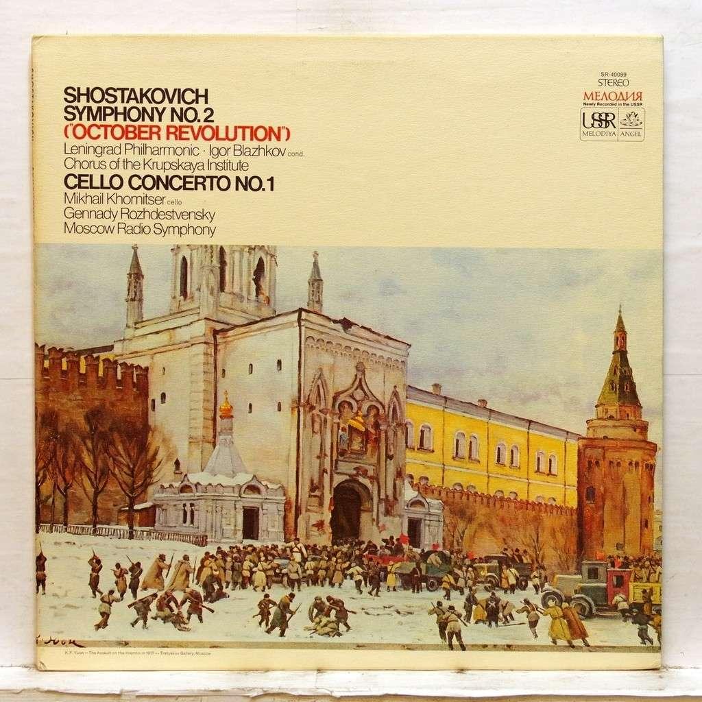 Mikhail Khomitser Shostakovich Symphony no 2 (October Revolution) /  Concerto no 1 for cello