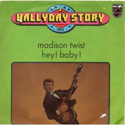 johnny hallyday hallyday story 1962. madison twist. hey! baby