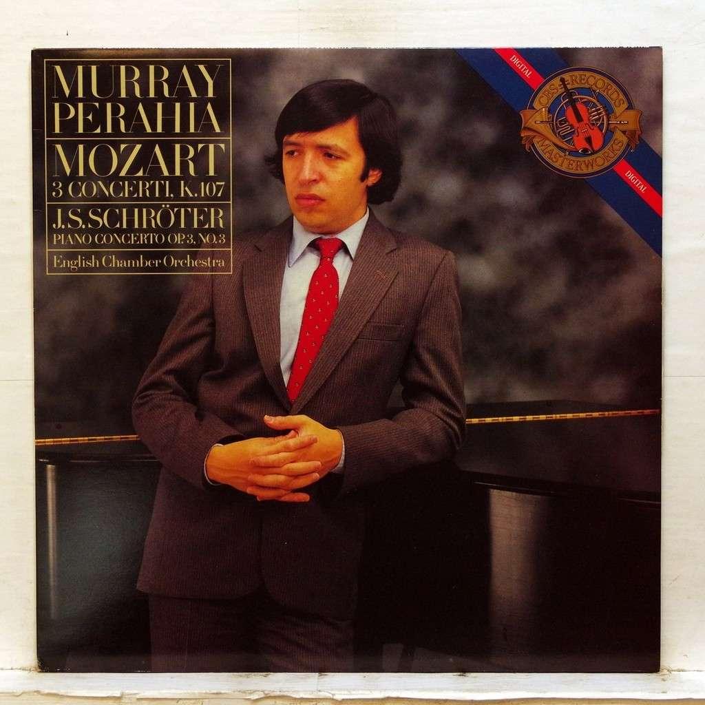 murray perahia Mozart : 3 concerti K.107 / Schroter : Piano concerto op.3 no.3