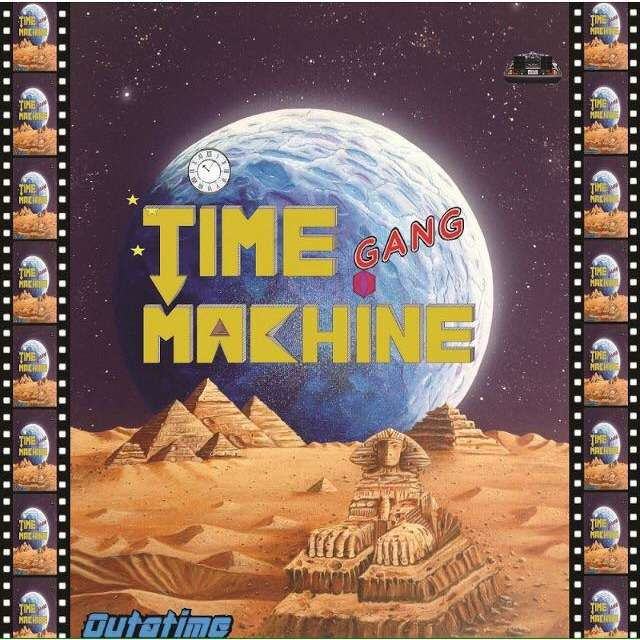 Time Machine Gang Outatime