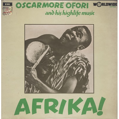 OSCARMORE OFORI AND HIS HIGHLIFE MUSIC afrika !, LP for sale