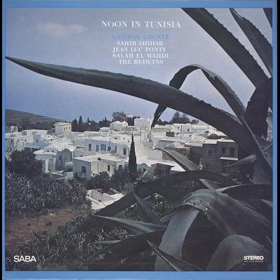 George Gruntz, S. Shihab, J-L. Ponty, El Mahdi... Noon in Tunisia