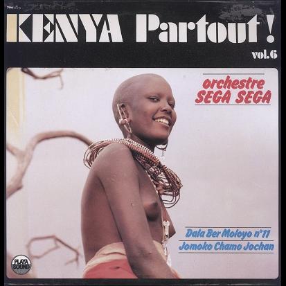 kenya partout ! Orchestre Sega Sega vol.6 kenya partout !