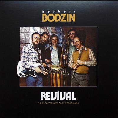 Herbert Bodzin Revival, The Electric Jazz Rock Recordings