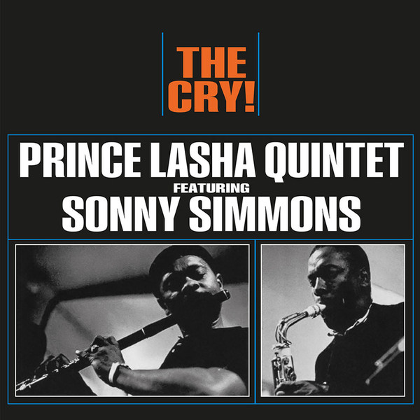 prince Lasha quintet featuring sonny simmons the cry!