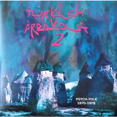 turkish freakout (various) vol.2 psych-folk 1970-1978