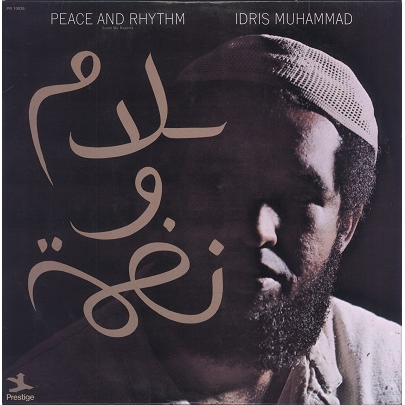 Idris Muhammad Peace and rhythm