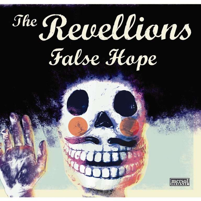 The Revellions False Hope / Carrie Ann 7 Vinyl New