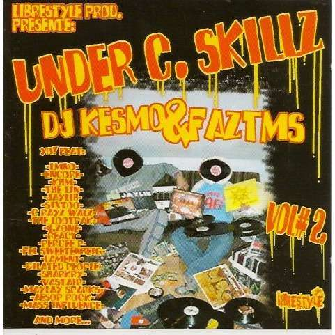 DJ Kesmo & faz tms under c. skillz vol.2