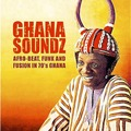 VARIOUS - Ghana Soundz (2xLps) Ltd Edit Gatefold Sleeve -U.K - LP