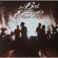 LE BAL DES ENRAGÉS - TriptyK LivE Vol.2 (2xlp) Ltd Edit Gatefold Sleeve -Fr - LP x 2