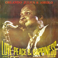 ORLANDO JULIUS & ASHIKO - love peace & happiness - 33T