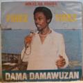 DAMA DAMAWUZAN & AS DU BENIN - Tirez tirez / Fatima - 12 inch 45 rpm